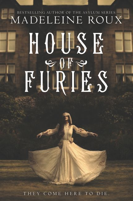 House Of Furies Madeleine Roux E Book