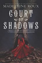 Court of Shadows Hardcover  by Madeleine Roux