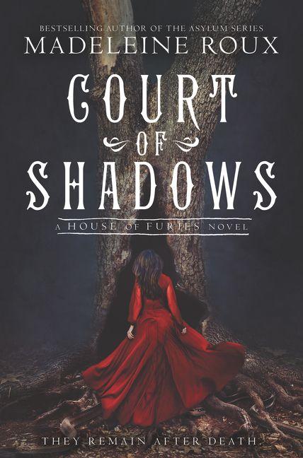 Court of Shadows - Madeleine Roux - Hardcover