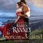 An American in Scotland Downloadable audio file UBR by Karen Ranney