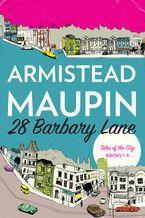 28 Barbary Lane - Armistead Maupin