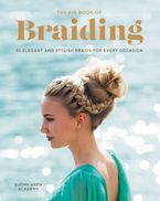 The Big Book of Braiding Paperback  by Bjorn Axen