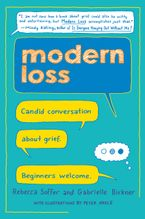 Book cover image: Modern Loss: Candid Conversation About Grief. Beginners Welcome.
