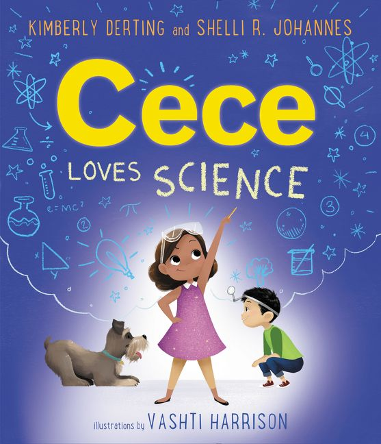 cece loves science by kimberly derting, shelli r. johannes, illustrated by vashti harrison book cover