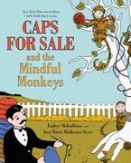 Caps for Sale and the Mindful Monkeys Hardcover  by Esphyr Slobodkina