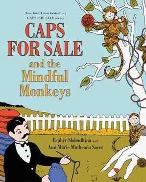 Caps for Sale and the Mindful Monkeys Hardcover  by