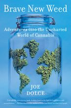 Brave New Weed Hardcover  by Joe Dolce