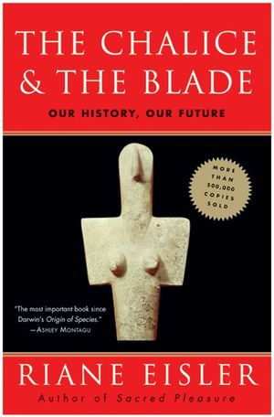 The Chalice and the Blade
