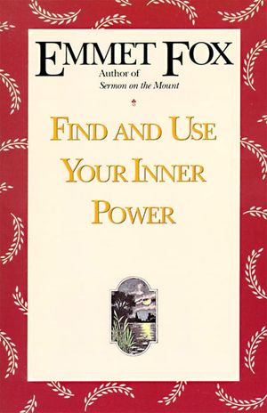 Find and Use Your Inner Power book image