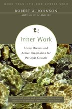 Inner Work Paperback  by Robert A. Johnson