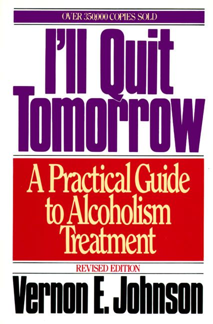 Ill quit tomorrow vernon e johnson paperback ill quit tomorrow fandeluxe Choice Image