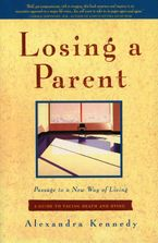 Losing a Parent Paperback  by Alexandra Kennedy