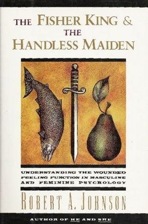 The Fisher King and the Handless Maiden book image