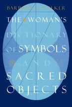 the-womans-dictionary-of-symbols-and-sacred-objects