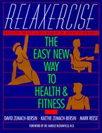 Relaxercise Paperback  by David Zemach-Bersi