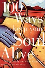 100-ways-to-keep-your-soul-alive