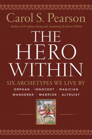 Hero Within Rev Expanded Ed Carol S Pearson Paperback