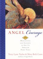 Angel Courage Paperback  by Terry Lynn Taylor