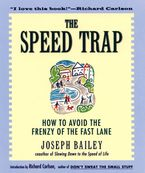 The Speed Trap Paperback  by Joseph Bailey