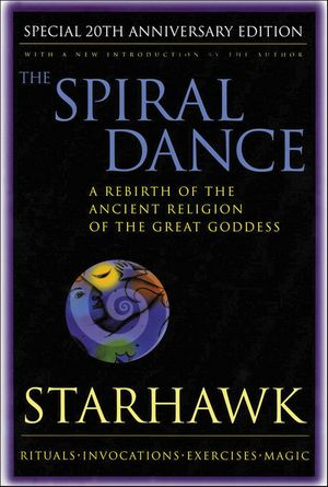 Spiral Dance, The - 20th Anniversary book image