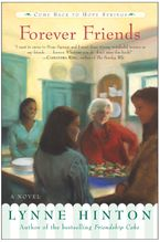 Forever Friends Paperback  by Lynne Hinton