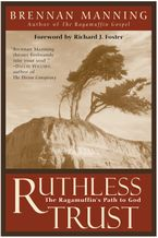 Ruthless Trust Paperback  by Brennan Manning