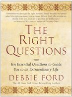 The Right Questions Paperback  by Debbie Ford