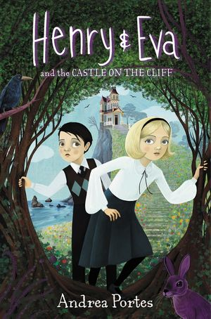 Henry & Eva and the Castle on the Cliff book image