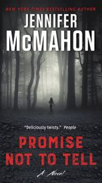 Promise Not to Tell Paperback  by Jennifer McMahon