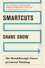Book cover image: Smartcuts: The Breakthrough Power of Lateral Thinking