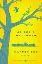Go Set a Watchman Deluxe Ed Paperback  by Harper Lee