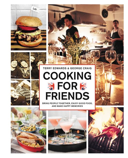 Cooking for friends terry edwards george craig e book read a sample enlarge book cover forumfinder Gallery