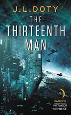 The Thirteenth Man Paperback  by J.L. Doty
