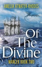 Of the Divine Paperback  by Amelia Atwater-Rhodes