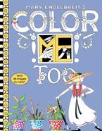 Mary Engelbreit's Color ME Too Coloring Book Paperback  by Mary Engelbreit