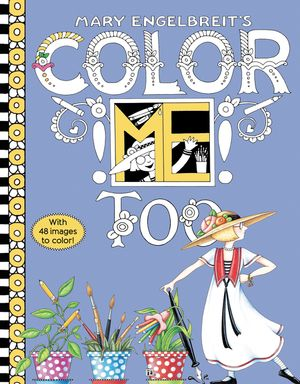 Mary Engelbreit's Color ME Too Coloring Book book image