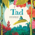 Tad Hardcover  by Benji Davies