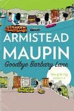 Goodbye Barbary Lane Paperback  by Armistead Maupin