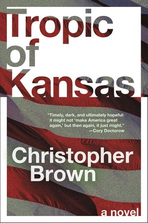 Tropic of Kansas book image