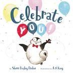 Celebrate You! Hardcover  by Sherri Duskey Rinker