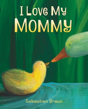 I Love My Mommy Board Book book image