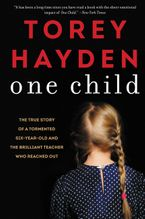 One Child Paperback  by Torey Hayden