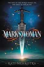 Markswoman Paperback  by Rati Mehrotra