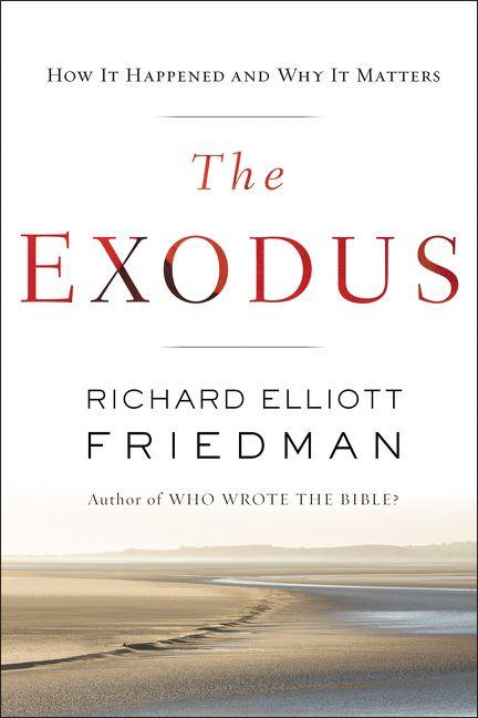 The Exodus - Richard Elliott Friedman - E-book