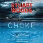 Choke Downloadable audio file UBR by Stuart Woods