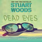 Dead Eyes Downloadable audio file UBR by Stuart Woods
