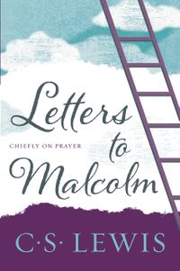 letters-to-malcolm-chiefly-on-prayer