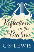 Reflections on the Psalms Paperback  by C. S. Lewis