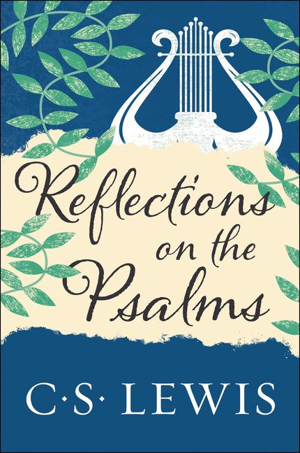 Reflections on the Psalms - C  S  Lewis - Paperback