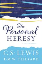 The Personal Heresy Paperback  by C. S. Lewis